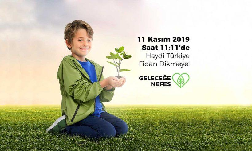 """Daha yeşil bir Türkiye için """"Geleceğe Nefes Ol"""""""