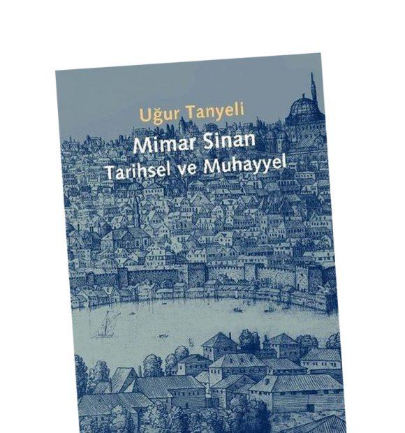 M. Sinan: Tarihsel ve Muhayyel