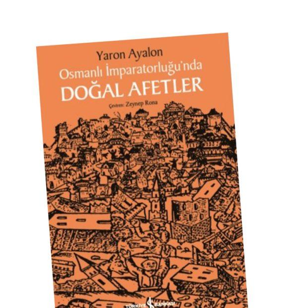 Osmanlı'da Doğal Afetler