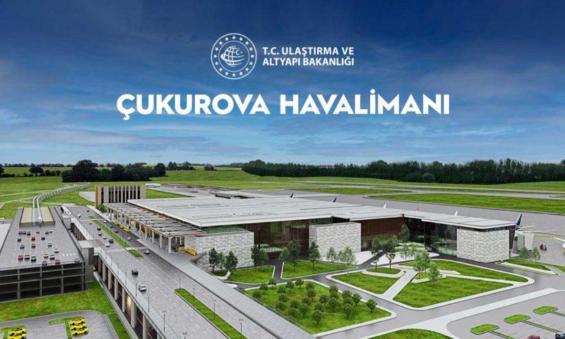 Çukurova Havalimanı'nın ilk etabı 2022'de hizmete açılacak